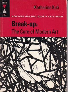 Image for Break-Up: The Core of Modern Art
