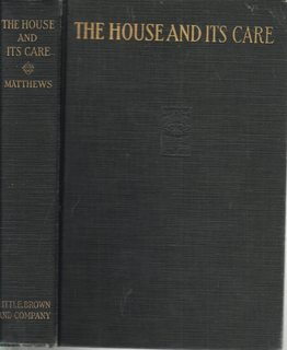 Image for The house and its care,