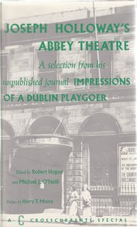"Image for Joseph Holloway's Abbey Theatre: A Selection from His Unpublished Journal """"Impressi"