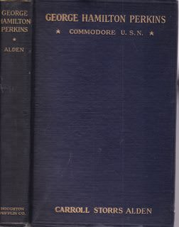 Image for George Hamilton Perkins, commodore, U.S.N.;: His life and letters,