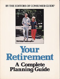 Image for Your retirement: The complete planning guide