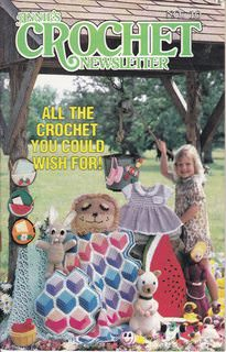 Image for Annie's Crochet Newsletter #10 July-Aug. 1984 (All the Crochet You Could Wish For)