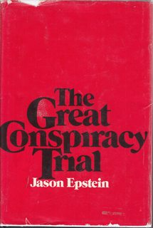 Image for The great conspiracy trial;: An essay on law, liberty, and the Constitution