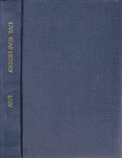 Image for Civil War History: A Journal of the Middle Period; Volume XXIV Numbers 1-4, March- December 1978