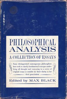 Image for Philosophical Analysis - A Collection of Essays. Edited by Max Black, includes Ambrose, Anscombe, Ayer, Bouwsma, Chisholm, Feigl, Lazerowitz, Mace, Malcolm, Ryle, Wisdom, and others. Prentice-Hall. 1963.