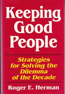 Image for Keeping Good People: Strategies for Solving the Dilemma of the Decade