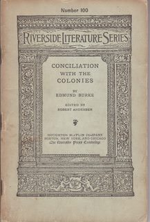 Image for Conciliation With the Colonies...the Speech By Edmund Burke (the Riverside Literature Series Number 100)