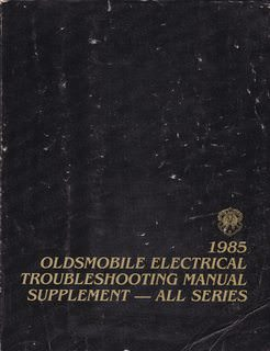 Image for Oldsmobile Electrical Troubleshooting Manual Supplement - All Series - 1985