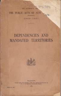 Image for Dependencies and Mandated Territories: extract (pages 655-881) from The Public Acts of New Zealand (Reprint) 1908-1931 published by Butterworth & Co. (Aus.) Ltd and printed by Government Press