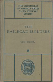 Image for The Railroad Builders: The Chronicles of America Series