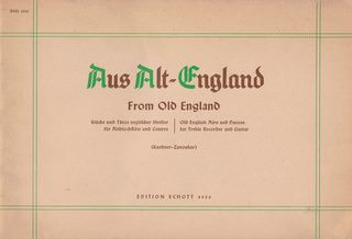 Image for Aus Alt-England from Old England : Stucke Und Tanze Englischer Meister Fur Albtblockflote Und Gitarre : Old English Airs and Dances for Treble Recorder and Guitar