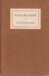 Image for A false saint (L'envers d'une sainte): A play in three acts, (Half-title: The Drama league series of plays, vol. xvii)