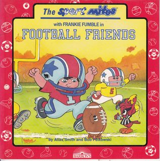 Image for Football Friends (Sport Mites With Frankie Fumble)