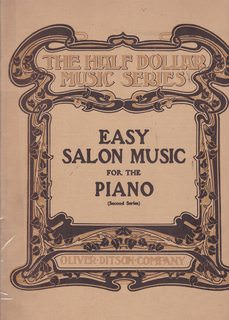 Image for Easy Salon Music For the Piano, Second Series. (The Half Dollar Music Series)
