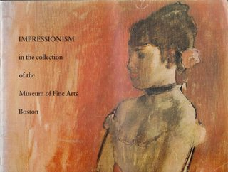 Image for Impressionism in the Collection of the Museum of Fine Arts, Boston : A Picture Book By the Department of Paintings1