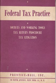 Image for Federal Tax Practice: Sources and Working Tools; Tax Return Procedure; Tax Litigation; Tax Briefs (6th edition)