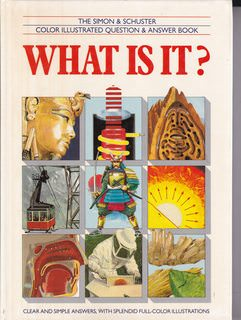 Image for WHAT IS IT (Simon & Schuster Color Illustrated Question & Answer Book.)