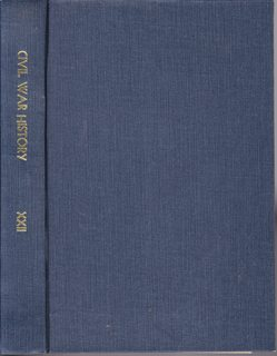 Image for Civil War History: A Journal of the Middle Period; Volume XXII Numbers 1-4, March- December 1976