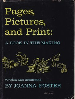 Image for Pages, Pictures, and Print: A Book In The Making