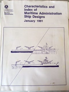 Image for Characteristics and index of Maritime Administration Ship Designs January 1991