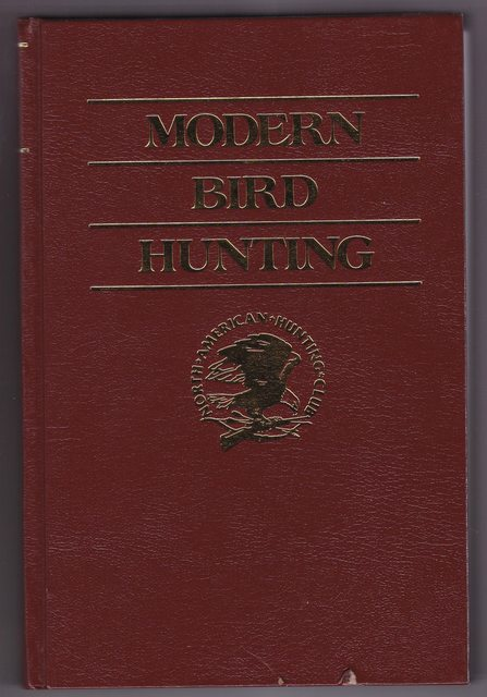 Image for Modern Bird Hunting (Hunter's Information Series)