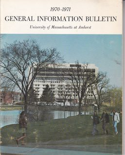 Image for General Information Bulletin: University of Massachusetts at Amherst 1970-1971