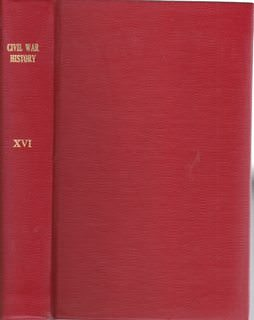 Image for Civil War History: A Journal of the Middle Period; Volume XVI, Numbers 1-4, March- December 1970