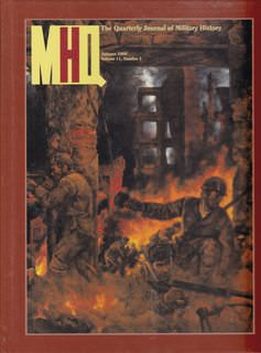 Image for MHQ, the Quarterly Journal of Military History (Autumn 1998 Volume 11, No. 1)
