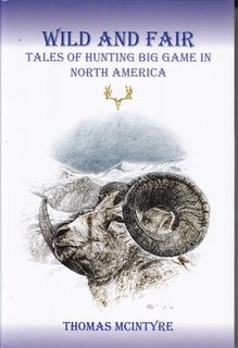 Image for Wild And Fair: Tales of Hunting Big Game in North America