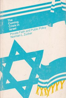 Image for The coming crisis in Israel : private faith and public policy