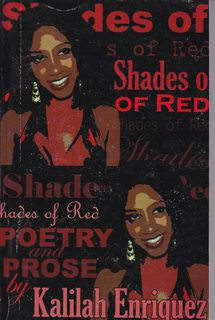 "Image for Shades of Red: Poems, Short Stories and Selceted [sic] Transcripts of ""my Perspective"""