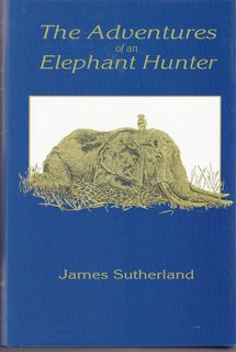 Image for The Adventures of an Elephant Hunter
