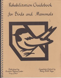 Image for Rehabilitation Guidebook for Birds and Mammals