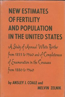 Image for New Estimates of Fertility and Population in the United States: A Study of Annual White Births from 1855 to 1960 and of Completeness of Enumeration in the Censuses from 1880 to 1960