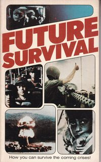 Image for Future Survival (How you can survive the coming crisis)
