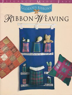Image for GLORIOUS RIBBONS RIBBON WEAVING