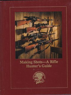 Image for Making shots--a rifle hunter's guide (Hunting wisdom library)
