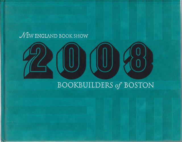 Image for Bookbuilders of Boston 2008 New England Book Show
