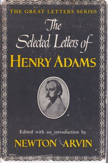 Image for The Selected Letters of Henry Adams (The Great Letters Series)