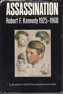 Image for Assassination. Robert F. Kennedy. 1925-1968