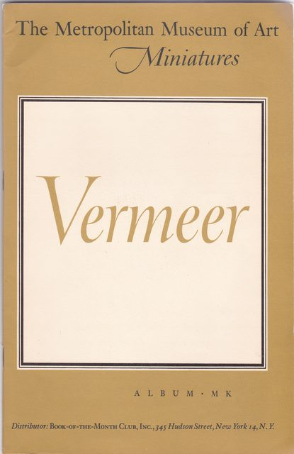 Image for The Metropolitan Museum of Art - Miniatures: Vermeer (The Book-of-the Month Club, Album MK)