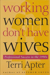 Image for Working Women Don't Have Wives: Professional Success in the 1990s
