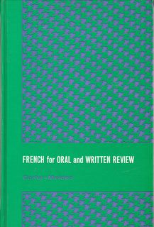 Image for French for Oral and Written Review, 3rd Edition (English and French Edition) by Charles Carlut (1983-01-30)