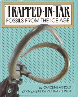 Image for Trapped in Tar: Fossils from the Ice Age (A Junior Library Guild Selection)