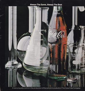 Image for Always the Same, Always the Best: A look at quality control in the production of the soft drink products of The Coca-Cola Company