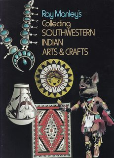 Image for Ray Manley's Collecting southwestern Indian arts & crafts