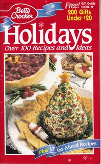 Image for Betty Crocker:  Holidays:;Over 100 recipes and ideas