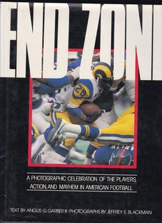 Image for End Zone: A Photographic Celebration of Football