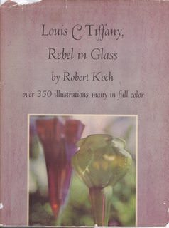 Image for Louis C. Tiffany, rebel in glass