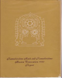 Image for Ramakrishna Math and Ramakrishna Mission Convention 1980, 23-29 December 1980: Report
